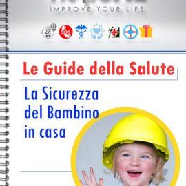 Guide HelpOne - La sicurezza del bambino in casa